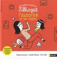 Isabelle Filliozat et Virginie Limousin - L'autorité et les règles - 3 histoires pour comprendre et jouer le jeu du contrat familial.