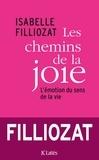 Isabelle Filliozat - Les chemins de la joie.
