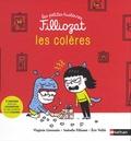 Isabelle Filliozat et Virginie Limousin - Les colères - 3 histoires pour les comprendre et des conseils pour s'apaiser.