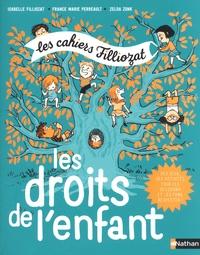 Isabelle Filliozat et France Marie Perreault - Les droits de l'enfant.