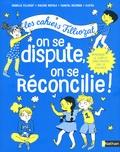 Isabelle Filliozat et Violaine Riefolo - On se dispute, on se réconcilie !.