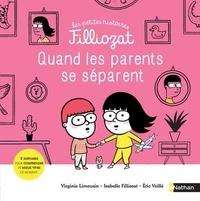 Isabelle Filliozat et Virginie Limousin - Quand les parents se séparent.