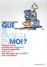 Isabelle Filliozat - Que se passe-t-il en moi ? - Mieux vivre ses émotions au quotidien.