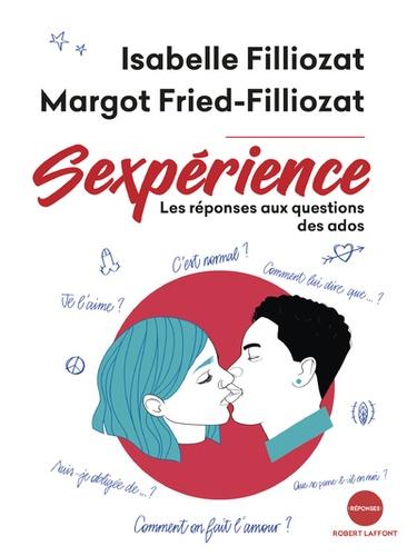 Sexperience Les Reponses Aux Questions Des Ados Grand Format