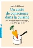 Isabelle Filliozat - Un zeste de conscience dans la cuisine.