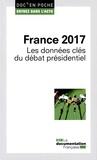 Isabelle Flahault - France 2017 - Les données clés du débat présidentiel.
