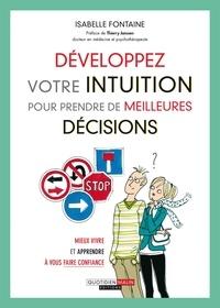 Isabelle Fontaine - Développez votre intuition pour prendre de meilleures décisions.