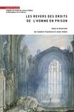 Isabelle Fouchard et Anne Simon - Les revers des droits de l'homme en prison.