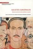 Isabelle Fouchard et Danielle Lorenzini - Sociétés carcérales - Relecture(s) de Surveiller et punir.