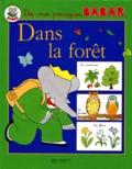 Isabelle Fougère et  Collectif - Dans la forêt.
