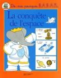 Isabelle Fougère - La conquête de l'espace.