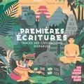 Isabelle Frachet et Mikaël Moune - Premières écritures - Traces des civilisations disparues. Un livre animé, pop-up, flaps.
