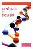 Isabelle Franco et Nathalie Guffon - Génétique et douleur.