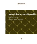 Isabelle Fruchart et Zabou Breitman - Journal de ma nouvelle oreille - Monologue fleuri.