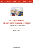 Isabelle Gadoin - Commentaire de document iconographique aux épreuves orales de concours - CAPES et agrégation d'anglais.