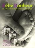 Isabelle Gambet-Drago - Bébé Bonheur - 35 Massages de bien-être pour mon bébé.