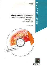 Isabelle Gandin - Répertoire des entreprises contrôlées majoritairement par l'Etat - Au 31 décembre 2004. 1 Cédérom