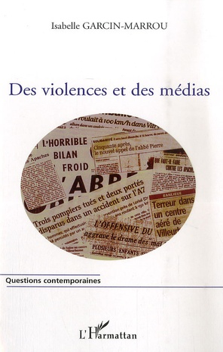 Isabelle Garcin-Marrou - Des violences et des médias.
