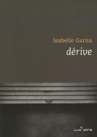 Isabelle Garna - Dérive.