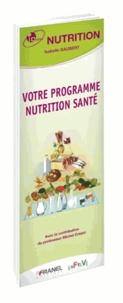 Isabelle Gaubert - Votre programme nutrition santé.