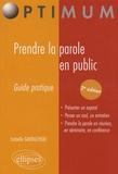 Isabelle Gauducheau - Prendre la parole en public - Guide pratique.