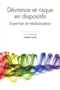 Déviance et risque en dispositifs - Expertise et médiatisation.pdf