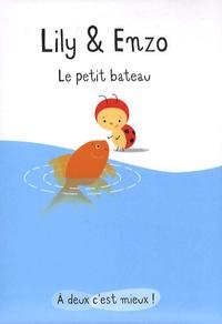 Isabelle Gibert - Lily & Enzo  : Le petit bateau.