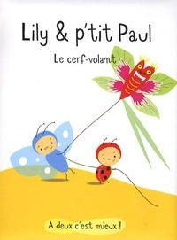 Isabelle Gibert - Lily & p'tit Paul  : Le cerf-volant.