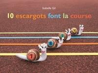 Isabelle Gil - 10 escargots font la course.