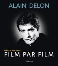 Isabelle Giordano - Alain Delon film par film.