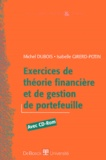 Isabelle Girerd-Potin et Michel Dubois - Exercices de théorie financière et de gestion de portefeuille. - Avec CD-ROM.