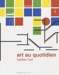 Isabelle Goetzmann - Art au quotidien - Habiter l'art.