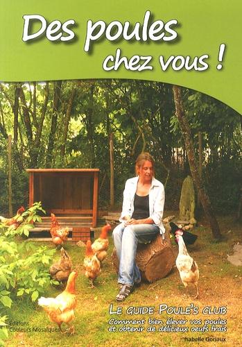 Des poules chez vous !. Le guide Poule's Club