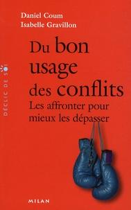 Du bon usage des conflits- Les affronter pour mieux les dépasser - Isabelle Gravillon |