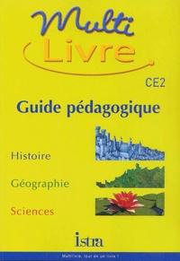 Isabelle Grégoire et André Bendjebbar - Multi livre CE2. - Guide pédagogique.