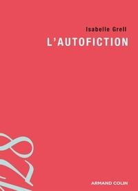 Isabelle Grell - L'autofiction.