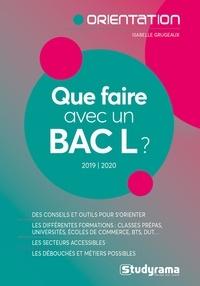 Isabelle Grugeaux - Que faire avec un Bac L ?.