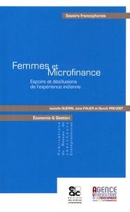 Isabelle Guérin et Jane Palier - Femmes et microfinance - Espoirs et désillusions de l'expérience indienne.