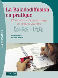 La baladodiffusion en pratique - 12 situations dapprentissage en langues vivantes collège-lycée.pdf