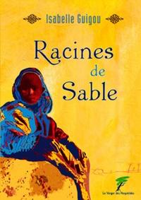 Isabelle Guigou - Racines de sable.