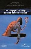 Isabelle Guillaume et Aymeric Landot - Les langages du corps dans la bande dessinée.