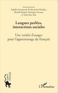 Langues parlées, interactions sociales- Une variété d'usages pour l'apprentissage du français - Isabelle Guinamard | Showmesound.org
