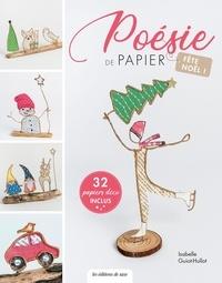 Isabelle Guiot-Hullot - Poésie de papier - Fête Noël !.