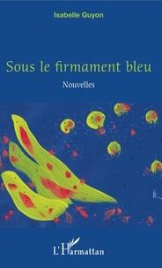 Checkpointfrance.fr Sous le firmament bleu Image