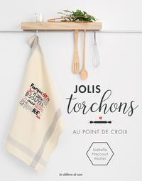 Isabelle Haccourt-Vautier - Jolis torchons au point de croix.