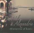 Isabelle Hairy - Du Nil à Alexandrie - Histoires d'eaux.