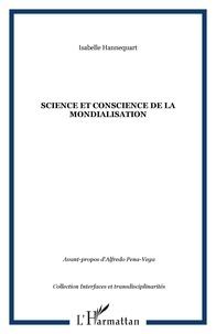 Isabelle Hannequart - Science et conscience de la mondialisation.
