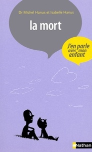 Isabelle Hanus et Michel Hanus - La mort.