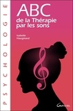 Isabelle Haugmard - ABC de la Thérapie par les sons.