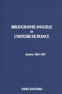Bibliographie annuelle de l'histoire de France du cinquième siècle à 1958 n°56-57- Années 2010-2011 - Isabelle Havelange pdf epub